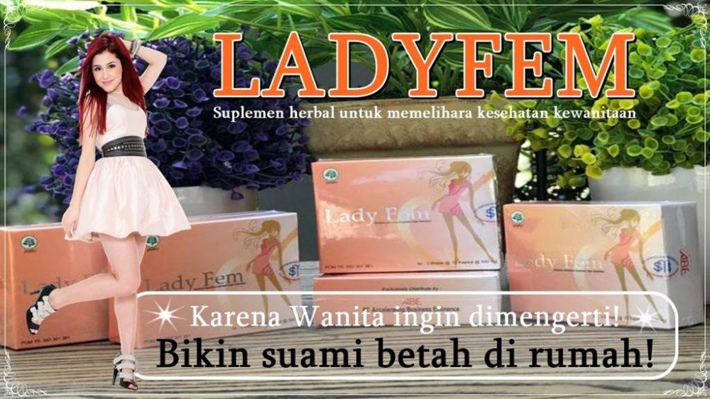 Manfaat Ladyfem untuk memelihara kesehatan kewanitaan dan membuat pasangan betah di rumah